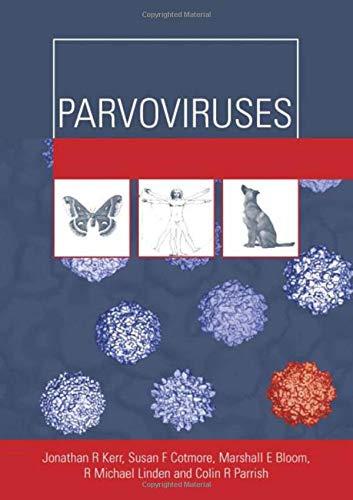 Parvoviruses (Hodder Arnold Publication): Jonathan R. Kerr,