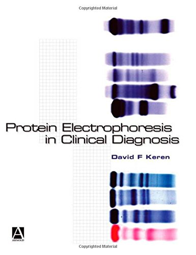 9780340812136: Protein Electrophoresis in Clinical Diagnosis