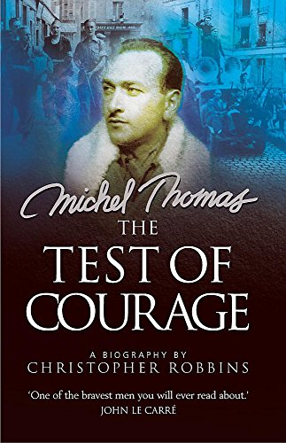 9780340812457: The Test of Courage: A Biography of Michel Thomas