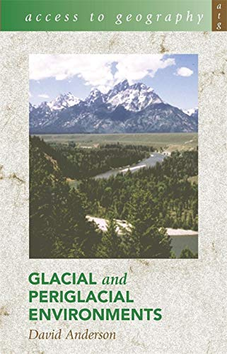 9780340812471: Access to Geography: Glacial and Periglacial Environments