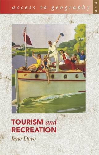 9780340812488: Tourism and Recreation (Access to Geography)