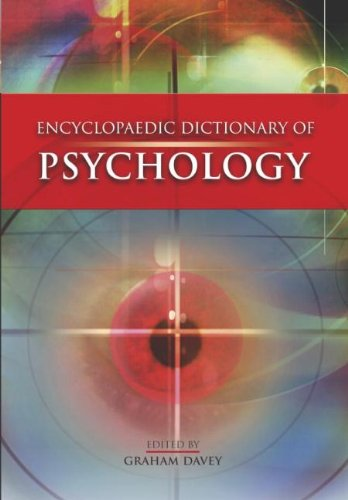Encyclopaedic Dictionary of Psychology: Graham Davey (Ed.)