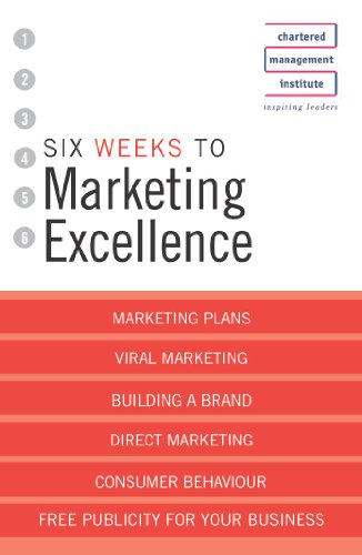 Six Weeks to Perfect Your Marketing Skills (9780340812617) by Ros Jay; Andrew Whitaker; Richard Perry; et al