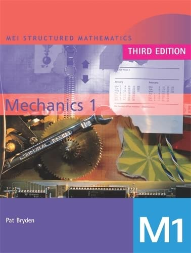 9780340814000: Mechanics 1. (Mei Structured Mathematics) (Bk. 1)