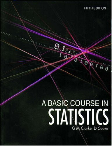9780340814062: A Basic Course in Statistics (Hodder Arnold Publication)