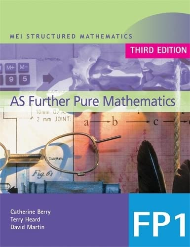 9780340814604: MEI AS Further Pure Mathematics 3rd Edition (MEI Structured Mathematics (A+AS Level)) (Bk. 1)