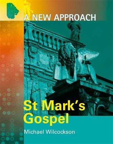 9780340814659: St. Mark's Gospel (A New Approach)
