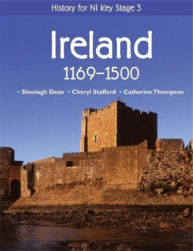 9780340814833: History for NI Key Stage 3: Ireland 1169-1500 (History for CCEA Key Stage 3)