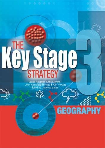 Key Stage 3 Strategy: Geography (9780340815021) by Jackie Arundale; Chris Stevens