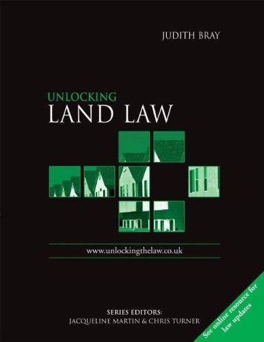 Unlocking Land Law (Unlocking the Law): Judith Bray, Chris