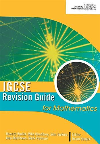 IGCSE Revision Guide for Mathematics: Matthews, Jean