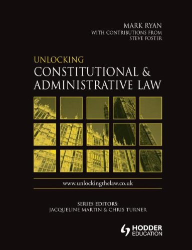 9780340816066: Unlocking Constitutional and Administrative Law (Unlocking the Law) (Volume 1)