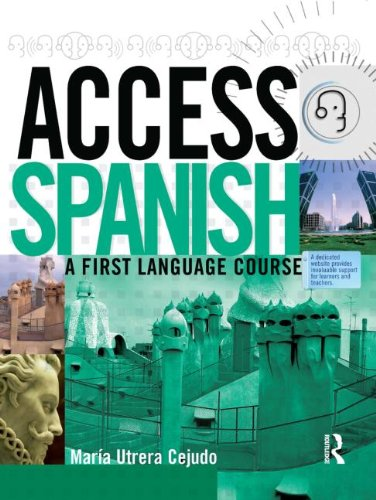 Access Spanish: A first language course (Access Language Series) (Spanish Edition): Utrera Cejudo, ...