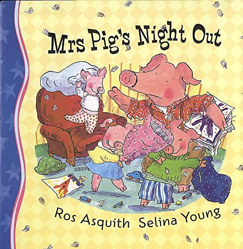 9780340817070: Mrs Pig's Night Out
