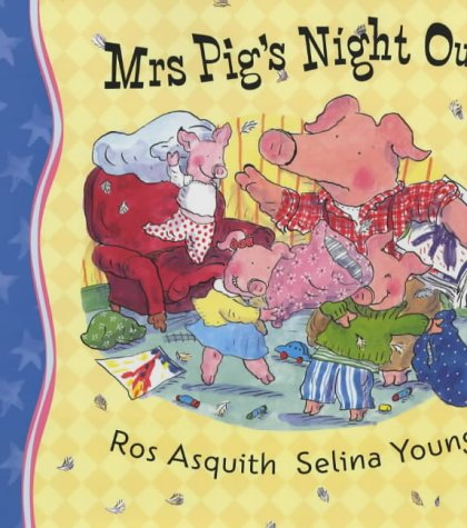 9780340817087: Mrs Pig's Night Out