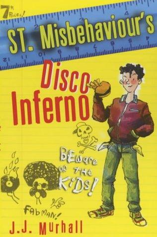 9780340817131: Disco Inferno (St. Misbehaviour's)