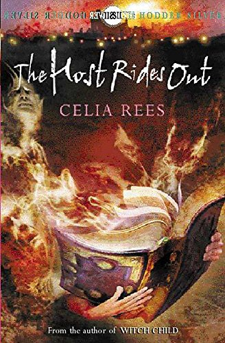The Host Rides Out (Silver Silver Trilogy) (0340818026) by Rees, Celia