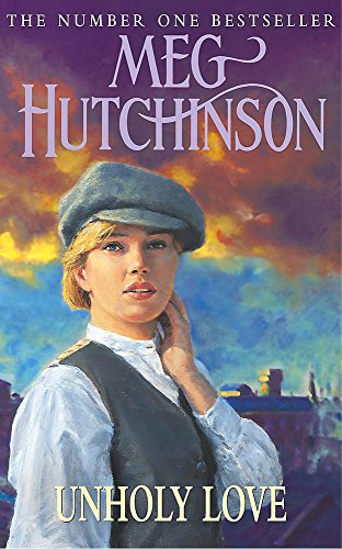 Unholy Love (0340818182) by Hutchinson, Meg