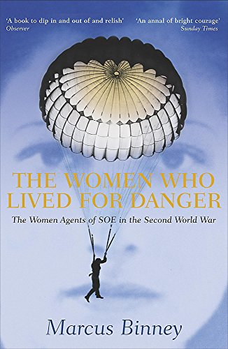 9780340818404: The Women Who Lived For Danger