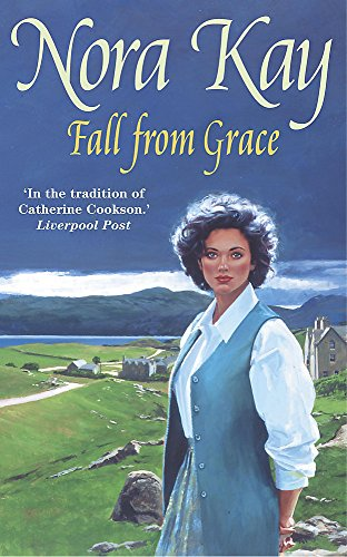 Fall from Grace: Kay, Nora