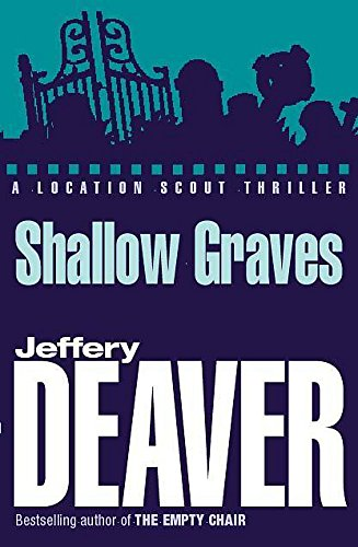 Shallow Graves (0340818751) by Deaver,Jeffery(William Jeffries)