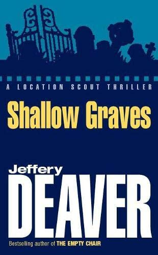9780340818763: Shallow Graves (A Location Scout Series)