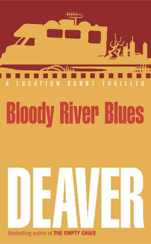 9780340818787: Bloody River Blues (Location Scout thrillers)