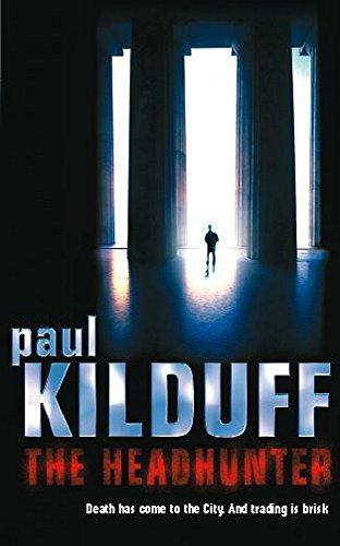 The Headhunter: Kilduff, Paul