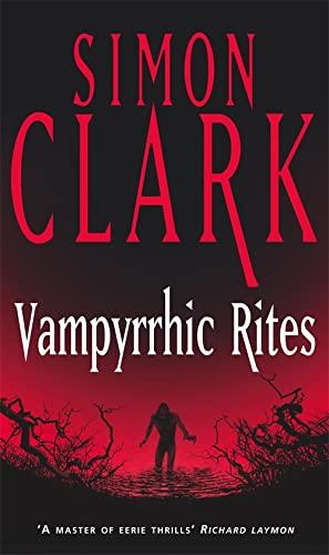 9780340819418: Vampyrrhic Rites