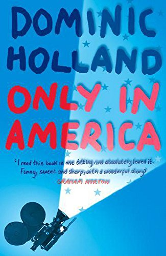 ONLY IN AMERICA (SIGNED COPY): HOLLAND, Dominic