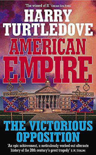 9780340820148: American Empire: The Victorious Opposition