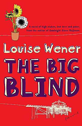 The Big Blind: Wener, Louise