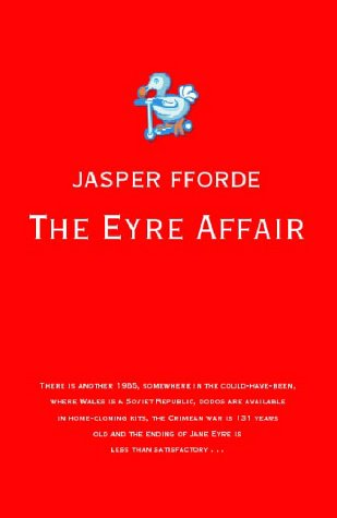 9780340820476: The Eyre Affair: Thursday Next Book 1