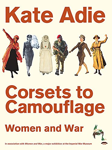 9780340820599: Corsets to Camouflage: Women and War