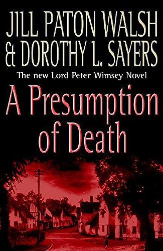 A Presumption of Death: Walsh, Jill Paton