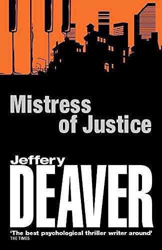 Mistress of Justice: Deaver, Jeff