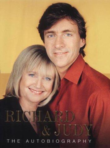 Richard and Judy: The Autobiography: Richard Madeley; Judy