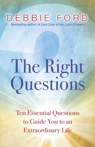 9780340820971: The Right Questions: Ten Inquiries to Transform Your Life