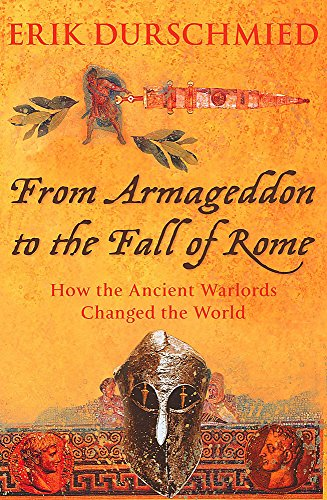 9780340821770: From Armageddon to the Fall of Rome: How the Myth Makers Changed the World