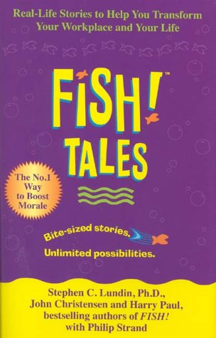 9780340821930: Fish Tales: Real-Life Stories to Help You Transform Your Workplace and Your Life
