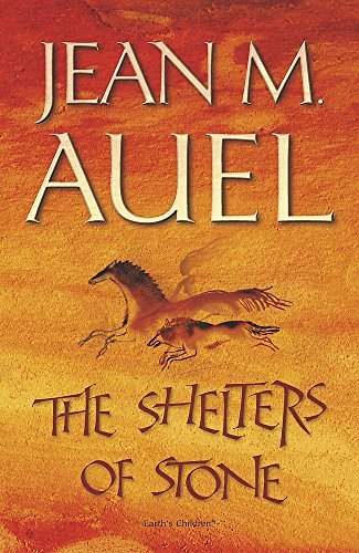 The Shelters of Stone (Earth's Children): Auel, Jean M.