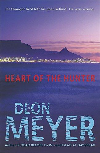Heart of the Hunter: Meyer, Deon