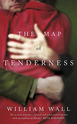 9780340822135: The Map of Tenderness