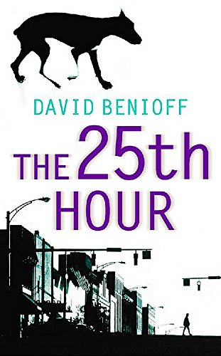 9780340822296: The 25th Hour