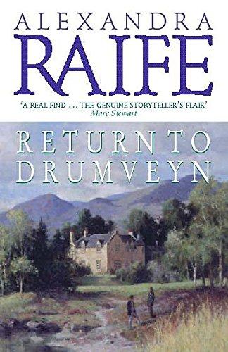 Return to Drumveyn: Raife, Alexandra