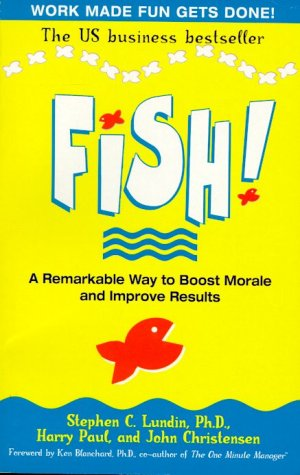 9780340822395: Fish!: A remarkable way to boost morale and improve results