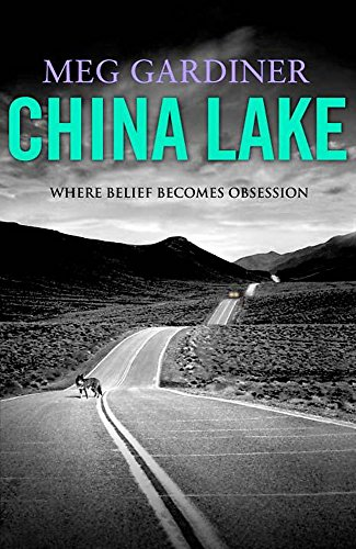 9780340822487: China Lake: Where Belief Becomes Obsession