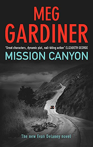 Mission Canyon: GARDINER, MEG
