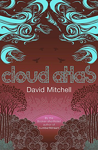 Cloud Atlas-SIGNED, LOCATED, DATED & DOODLED FIRST PRINTING: Mitchell, David