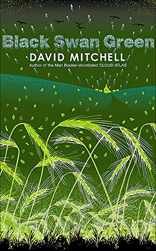 Black Swan Green -SIGNED LIMITED EDITION: Mitchell, David